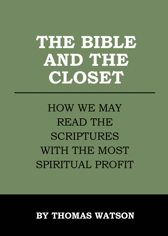 The Bible and the Closet: How We May Read the Scriptures with the