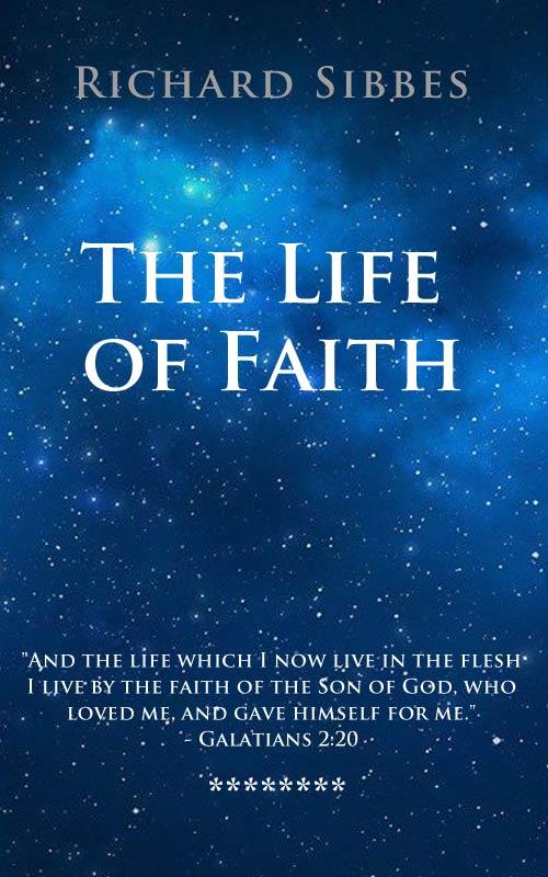 The Life of Faith (eBook) | Monergism