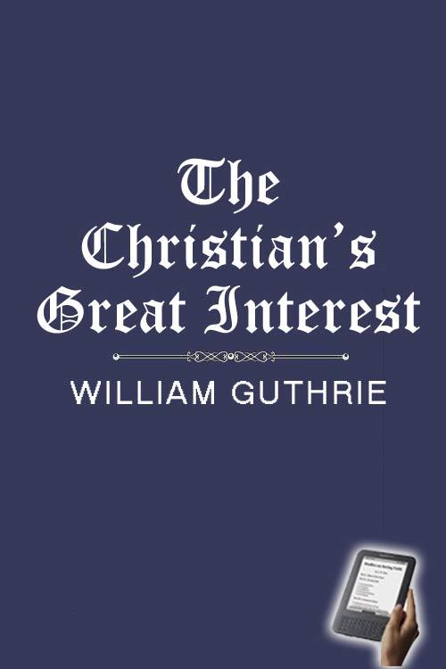 The christians great interest ebook monergism the christians great interest ebook fandeluxe Epub