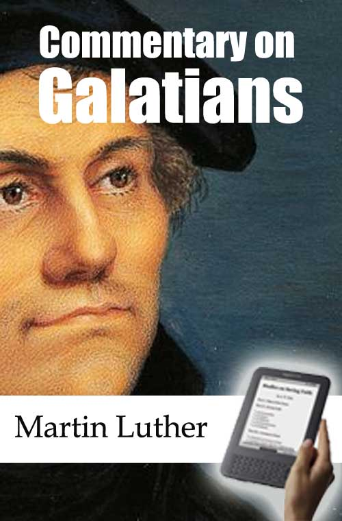 Commentary on the epistle to the galatians ebook monergism commentary on the epistle to the galatians ebook fandeluxe Images