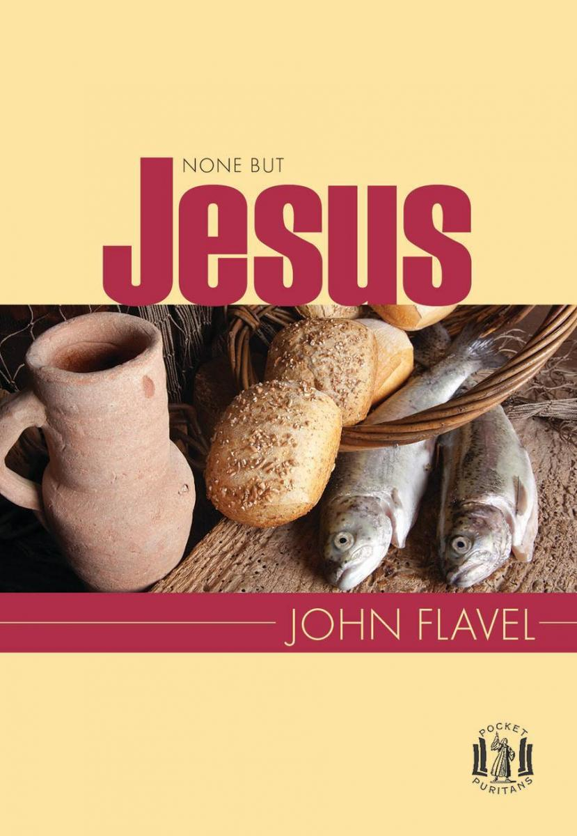 """The Choice Quotes Choice Quotes From The Book """"none But Jesus""""john Flavel"""