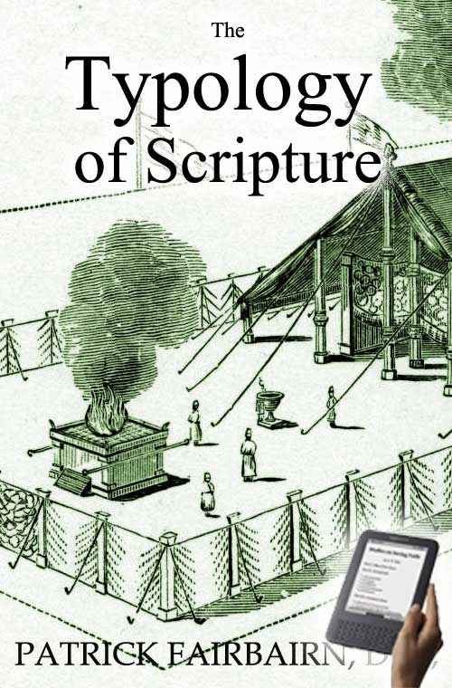 The Typology of Scripture (eBook) | Monergism