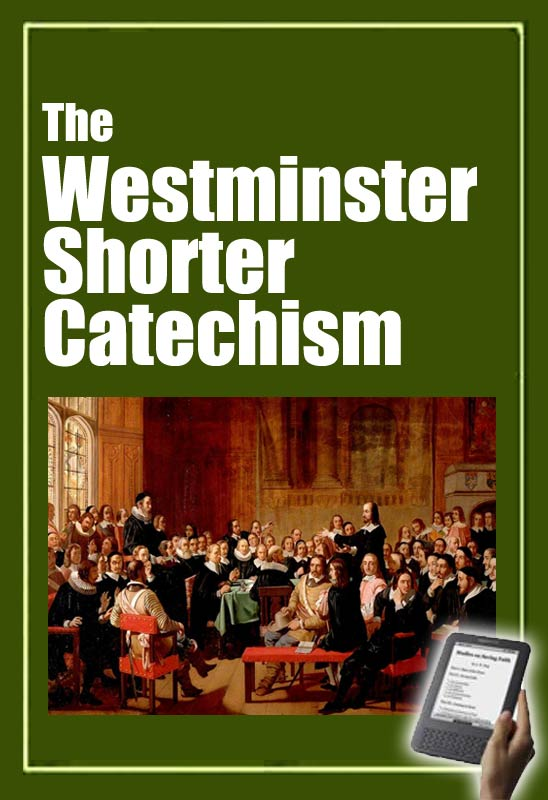picture about Westminster Shorter Catechism Printable titled The Westminster Brief Catechism (book) Monergism