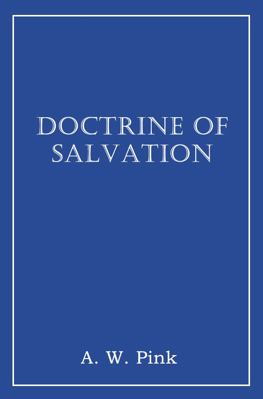 The doctrine of salvation ebook monergism in epub bi pdf formats fandeluxe Choice Image