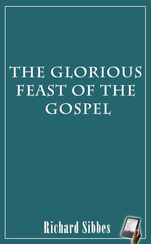The glorious feast of the gospel ebook monergism in epub bi pdf formats fandeluxe Choice Image