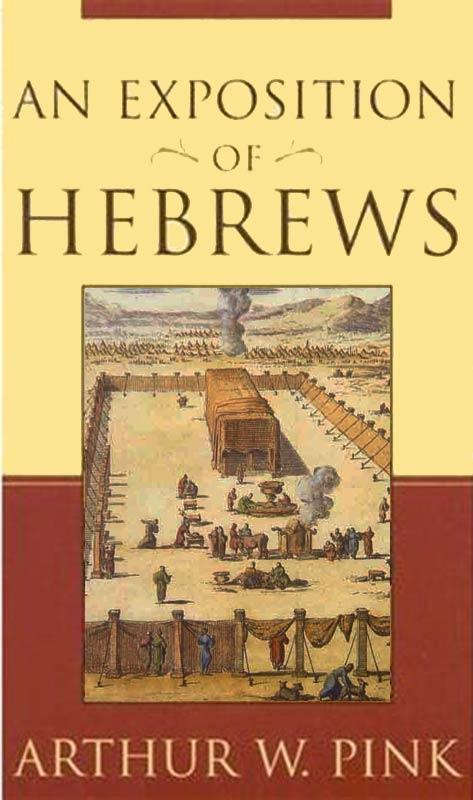 An Exposition of Hebrews (eBook) | Monergism