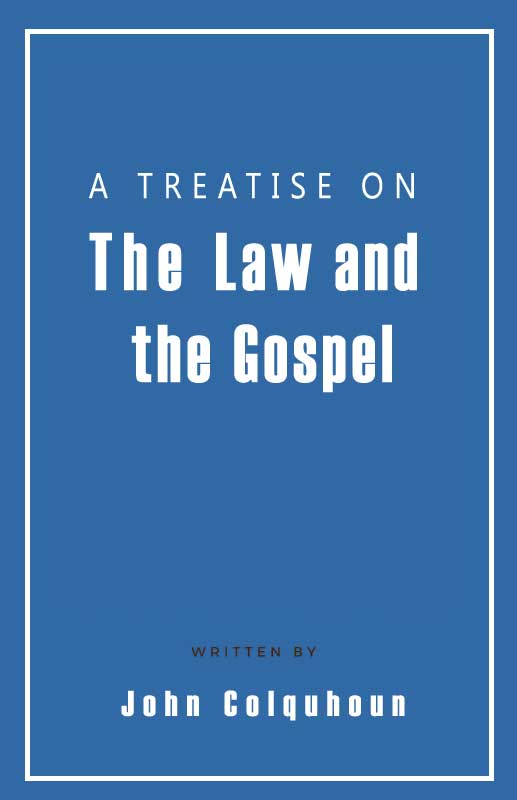 A treatise on the law and the gospel ebook monergism a treatise on the law and the gospel ebook fandeluxe Image collections