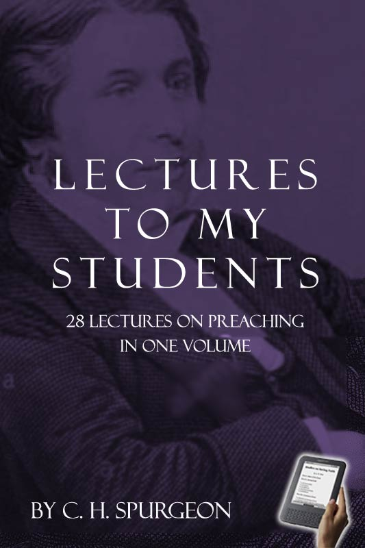 Lectures to My Students (eBook) | Monergism