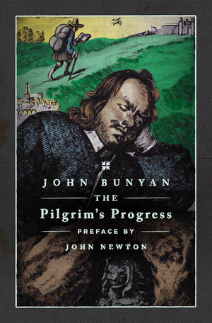 The Pilgrim s Progress Novel by John Bunyan