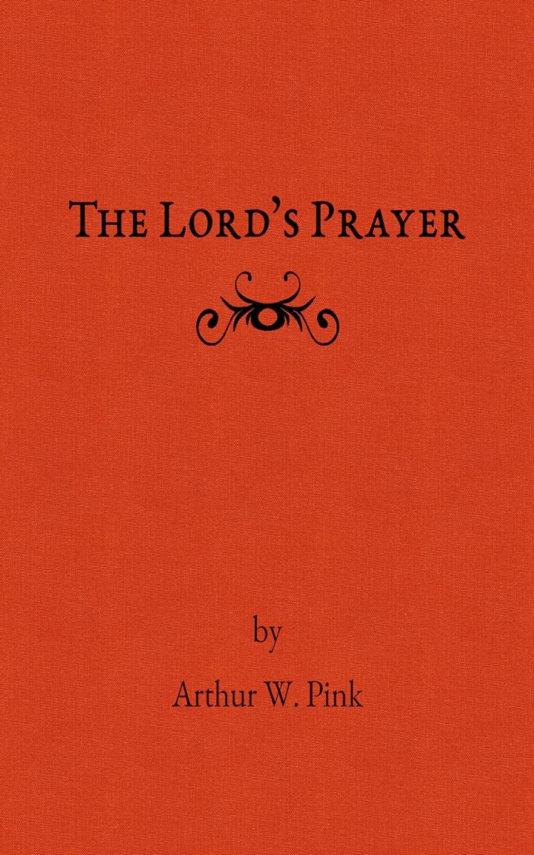 the lord u0027s prayer ebook monergism