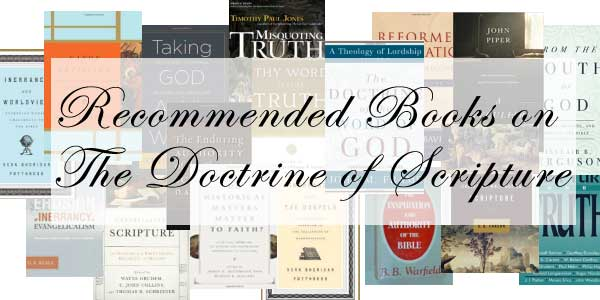 Books on the doctrine of scripture monergism books on the doctrine of scripture fandeluxe Gallery